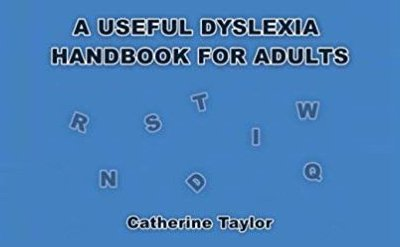 A Useful Dyslexia Handbook for Adults – Review by Omar Gunnoo